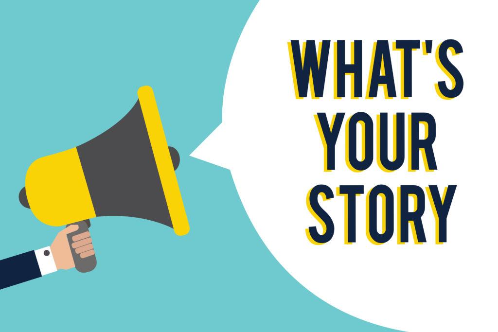 """Grafik mit Lautsprecher und Sprechblase, in der steht """"What's your story""""."""